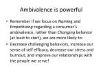 ambivalence is powerful