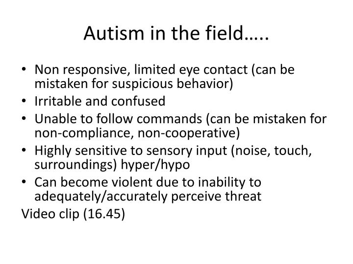 Autism in the field…..