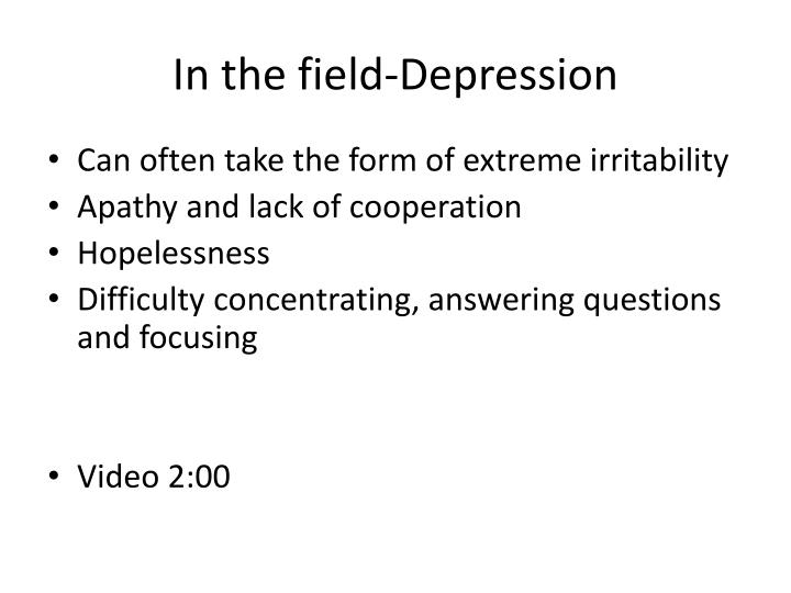 In the field-Depression