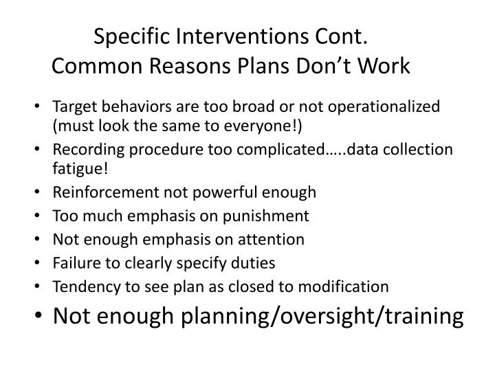 Specific Interventions Cont.
