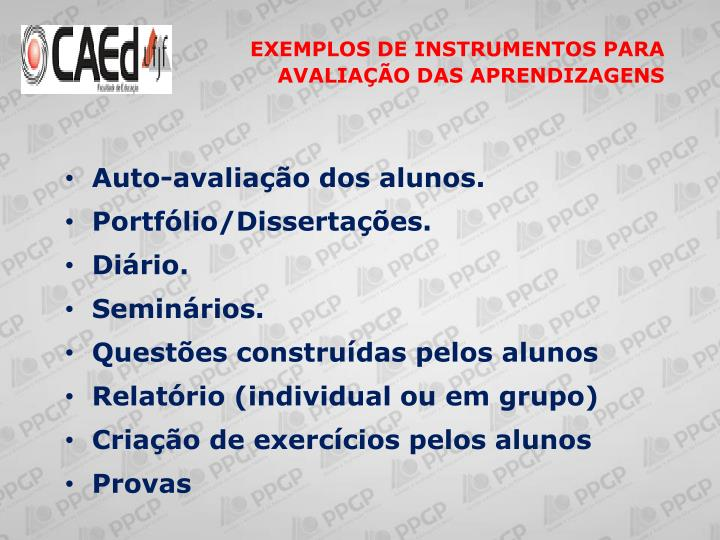 EXEMPLOS DE INSTRUMENTOS PARA AVALIAÇÃO DAS APRENDIZAGENS
