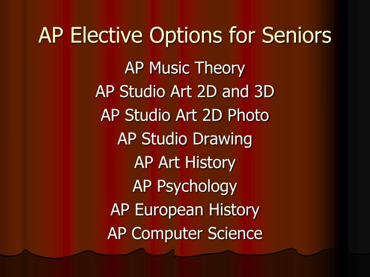 AP Elective Options for Seniors