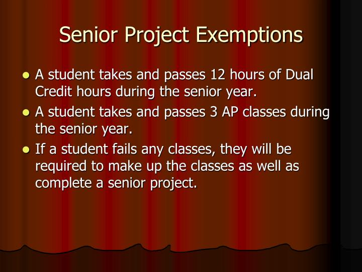 Senior Project Exemptions