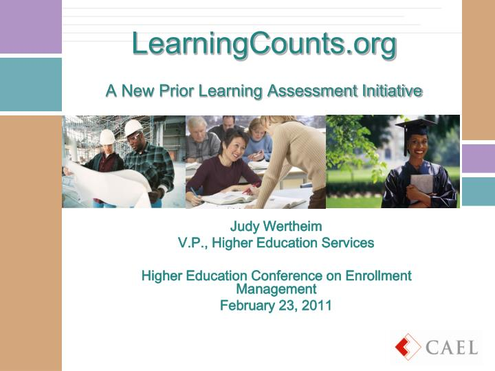 Learningcounts org a new prior learning assessment initiative