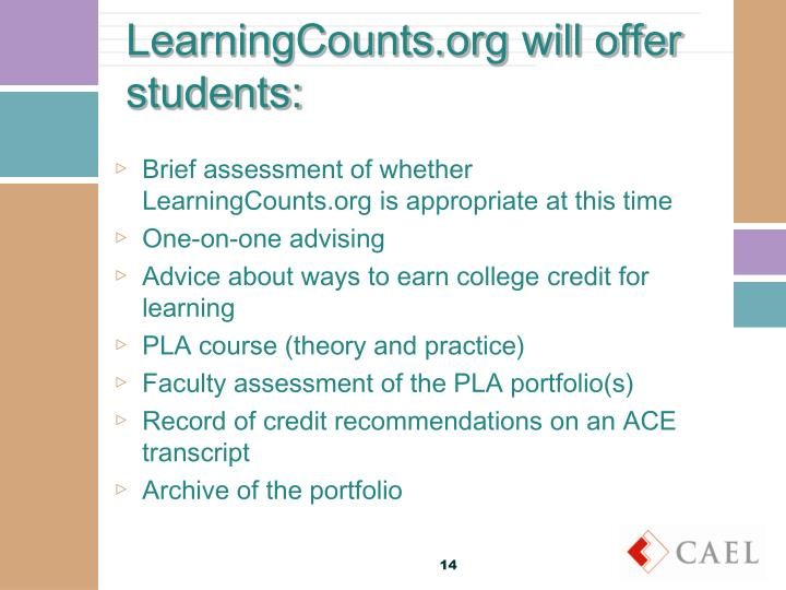 LearningCounts.org will offer students:
