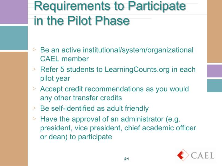 Requirements to Participate in the Pilot Phase