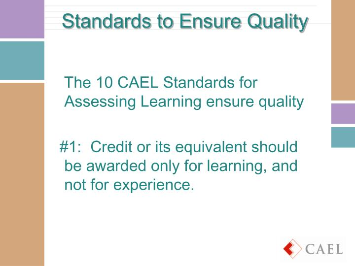 Standards to Ensure Quality
