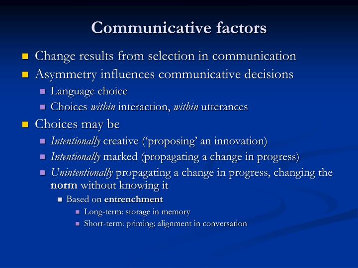 Communicative factors