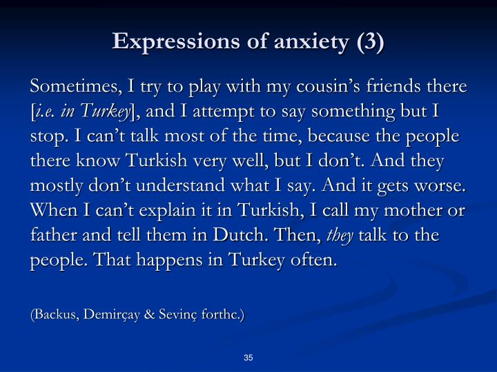 Expressions of anxiety (3)