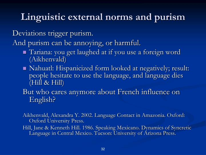 Linguistic external norms and purism