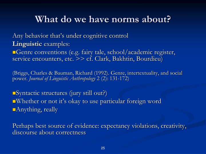 What do we have norms about?