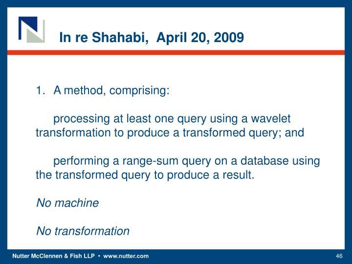 In re Shahabi,  April 20, 2009