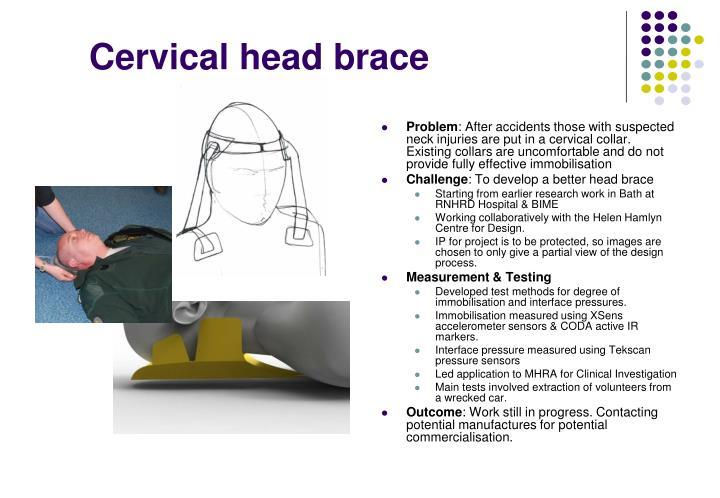 Cervical head brace