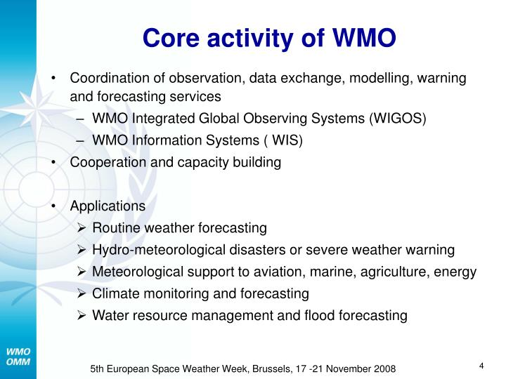 Core activity of WMO