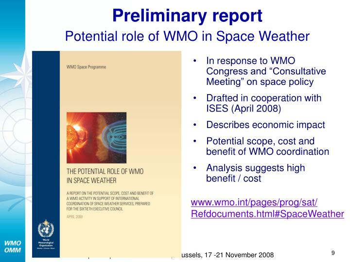 "In response to WMO Congress and ""Consultative Meeting"" on space policy"