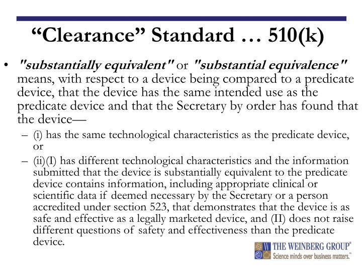 """Clearance"" Standard … 510(k)"