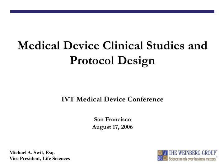 Medical Device Clinical Studies and