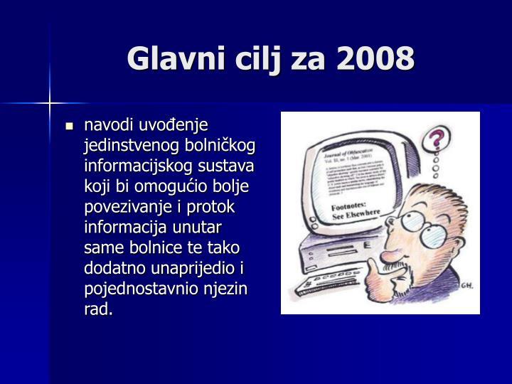 Glavni cilj za 2008