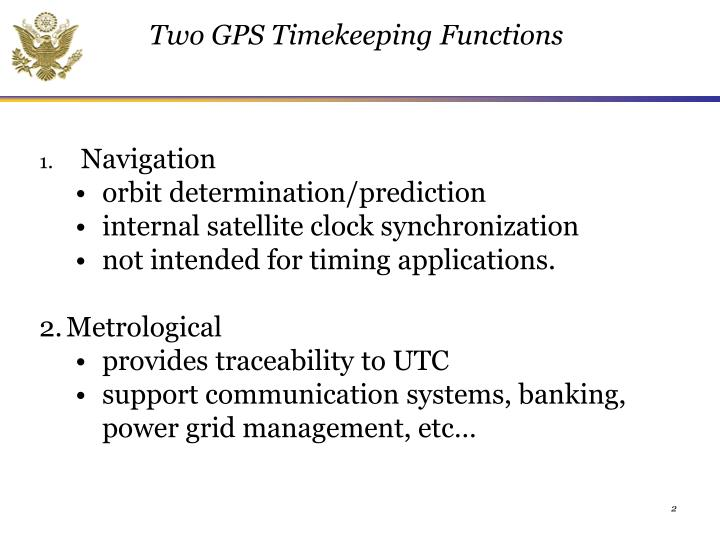 Two GPS Timekeeping Functions