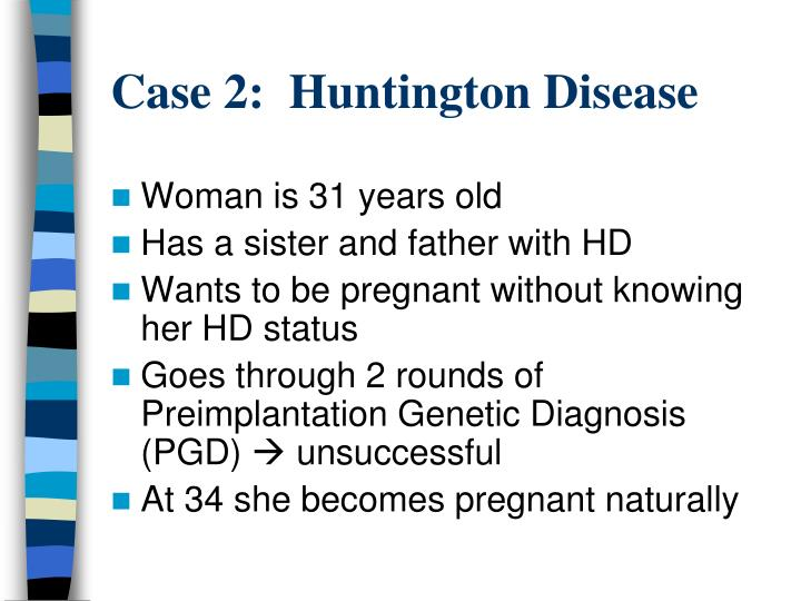 Case 2:  Huntington Disease