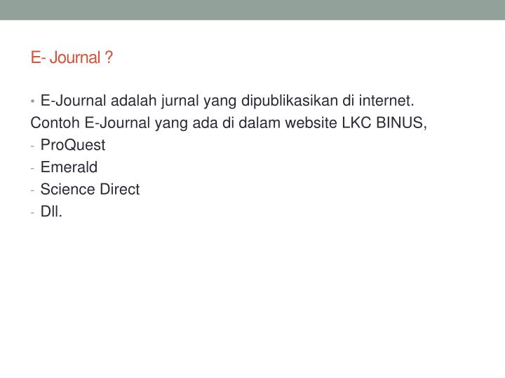 E- Journal ?