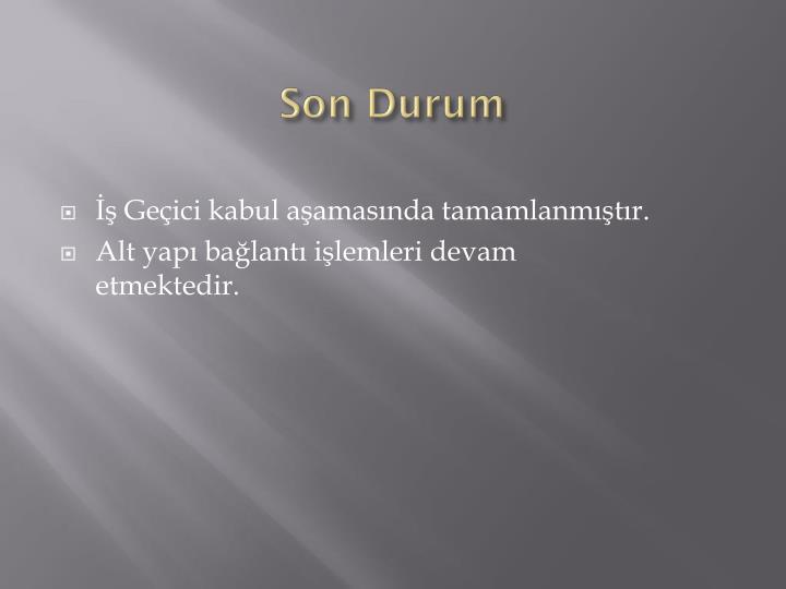 Son Durum