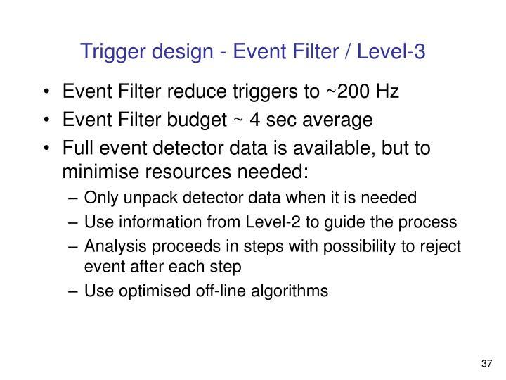 Trigger design - Event Filter / Level-3