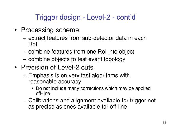 Trigger design - Level-2 - cont'd