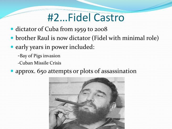 #2…Fidel Castro