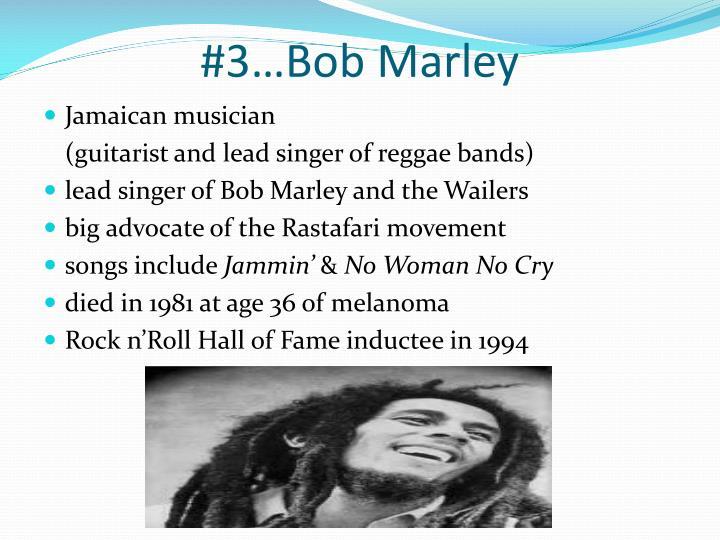 #3…Bob Marley