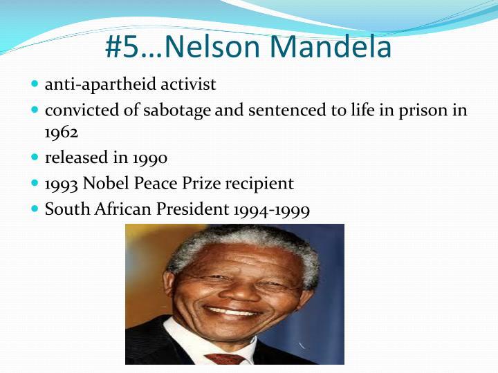 #5…Nelson Mandela