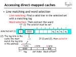 accessing d irect m apped c aches1