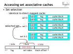 accessing s et a ssociative c aches