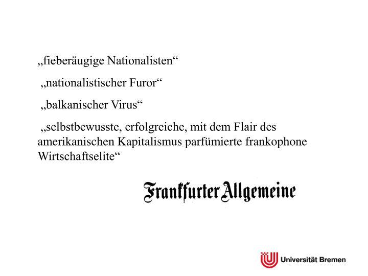 fieberugige Nationalisten