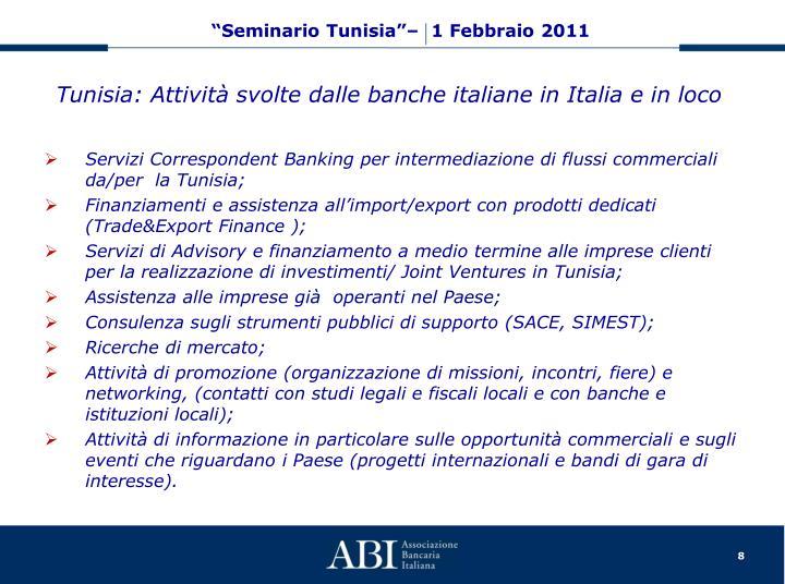 Tunisia: Attività svolte dalle banche italiane in Italia e in loco