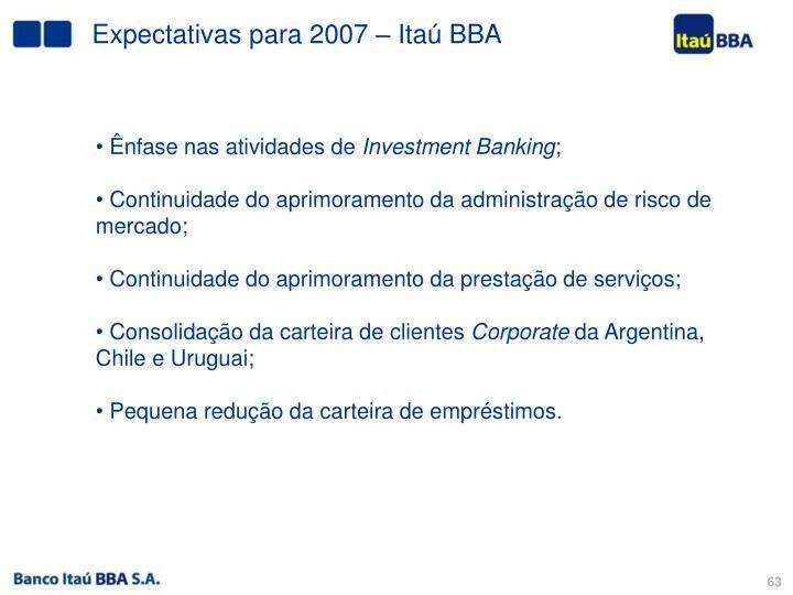Expectativas para 2007 – Itaú BBA