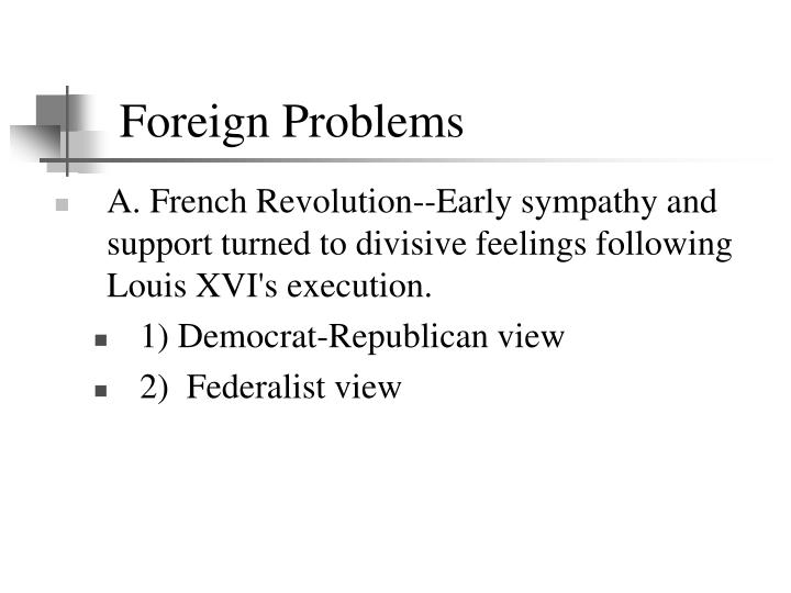 Foreign Problems