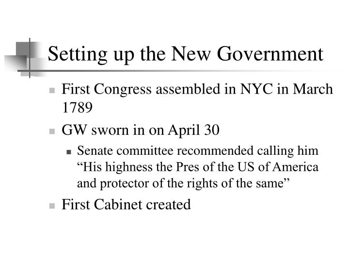 Setting up the New Government