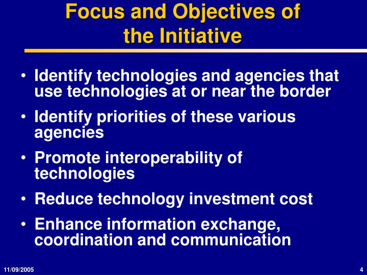 Focus and Objectives of the Initiative