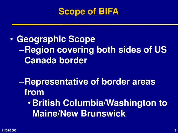 Scope of BIFA