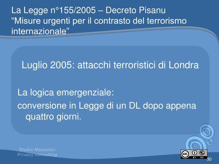 La Legge n°155/2005 – Decreto Pisanu