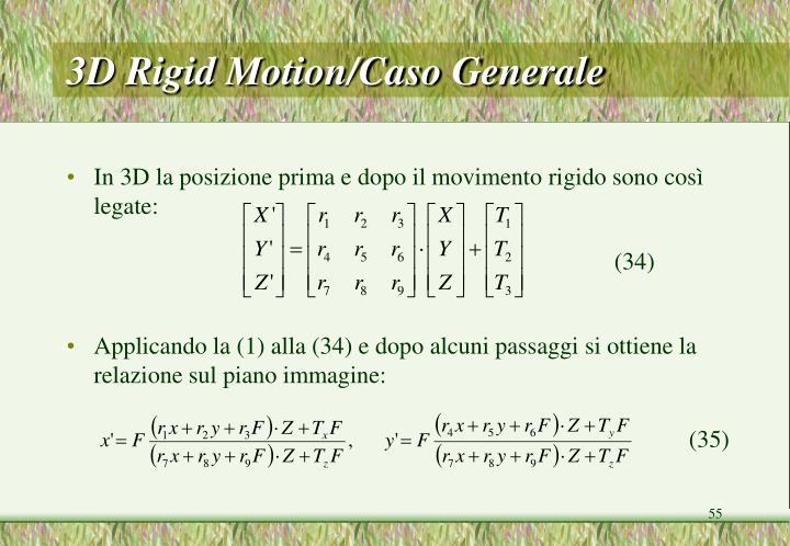 3D Rigid Motion/Caso Generale