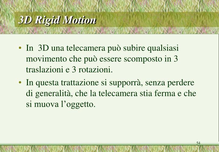 3D Rigid Motion