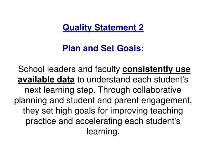 Quality Statement 2