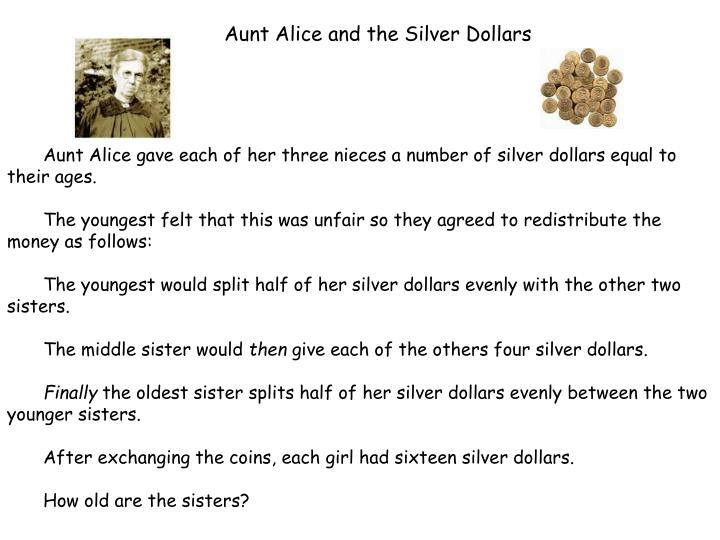 Aunt Alice and the Silver Dollars