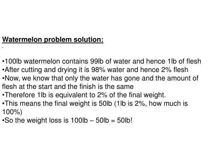Watermelon problem solution: