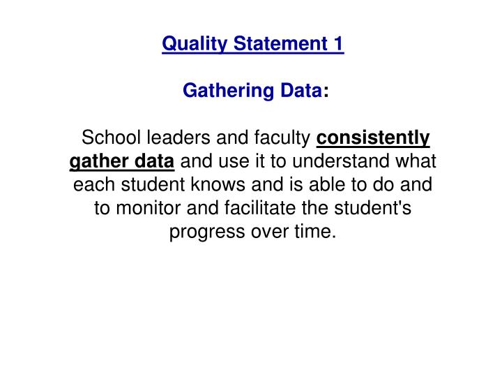 Quality Statement 1