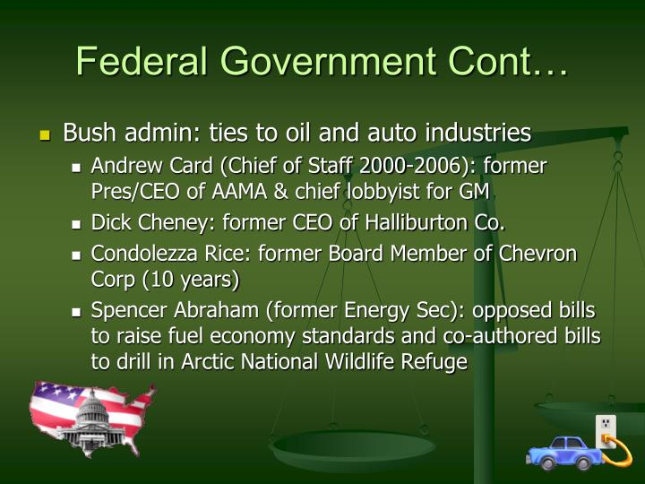Federal Government Cont…