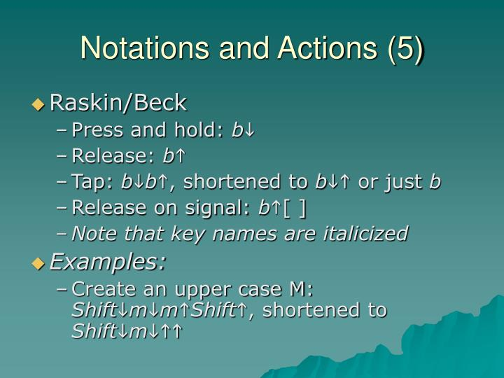Notations and Actions (5)
