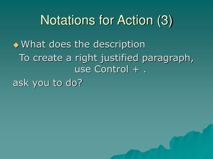 Notations for Action (3)